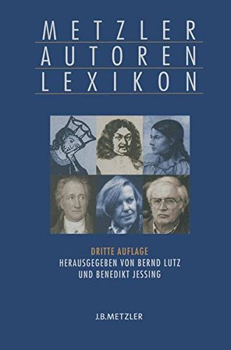 metzler-autoren-lexikon-deutschsprachige-dichter-und-schriftsteller-vom-mittelalter-bis-zur-gegenwart
