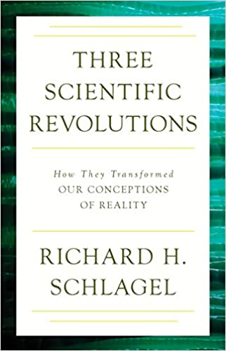 Three Scientific Revolutions How They Transformed Our