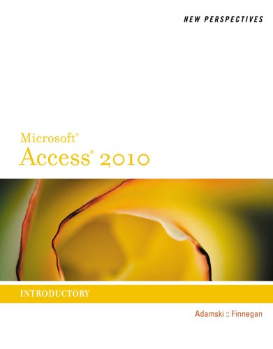 New Perspectives on Microsoft Access 2010, Introductory (New Perspectives Series: Individual Office Applications) Pdf