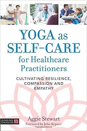 Yoga as Self-Care for Healthcare Practitioners: Amazon.es ...
