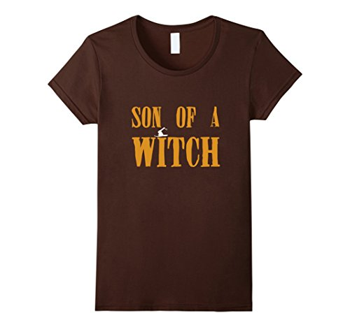 Bff Halloween Costumes Ideas - Womens Son Of A Witch Funny Halloween Costume T-Shirt XL Brown