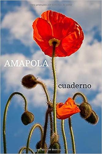 AMAPOLA: Cuaderno motivacional de la flor, Revista, El libro ...