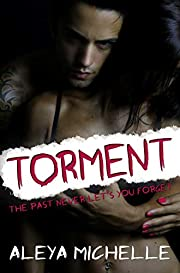 TORMENT: A Dark Romance!
