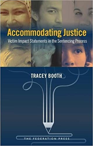 Accommodating Justice Victim Impact Statements In The Sentencing