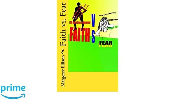 Faith vs. Fear: Amazon.es: Min. Margeree Ellison: Libros en ...