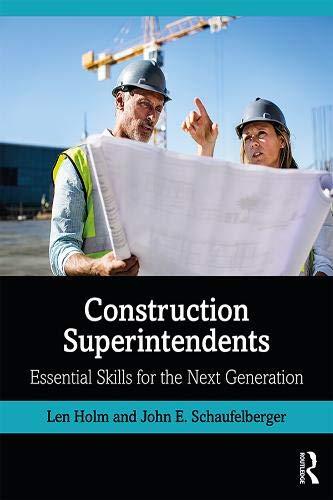 Construction Superintendents: Essential Skills for the Next Generation (Construction Estimating Program)