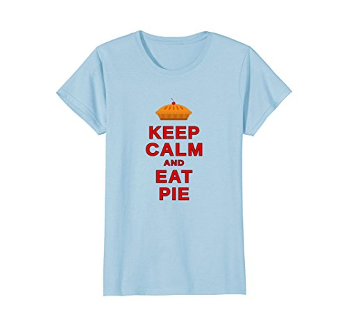 Spot Pie (Womens Keep Calm and Eat Pie - Funny Foodie Lovers Tee Shirt Large Baby Blue)