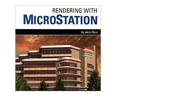 Amazon com: Rendering with MicroStation eBook: Jerry Flynn
