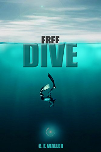 Free Dive: An Artificial Intelligence Science Fiction Adventure