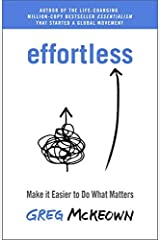 Effortless: Make it Easier to Do What Matters Kindle Edition