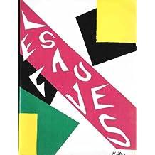 Les Fauves: Braque Derain Van Dingen Dufy Friesz Manguin Marquet Matisse Puy Vlaminck