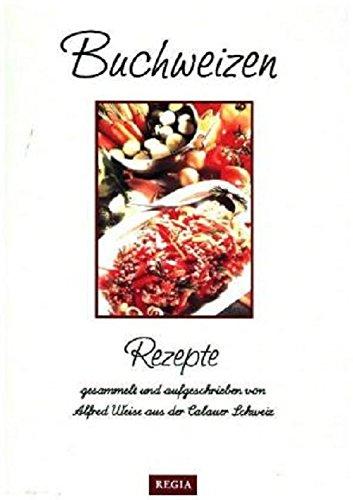 Buchweizen: Rezepte aus der Calauer Schweiz