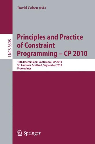[PDF] Principles and Practice of Constraint Programming Free Download | Publisher : Springer | Category : Computers & Internet | ISBN 10 : 364215395X | ISBN 13 : 9783642153952