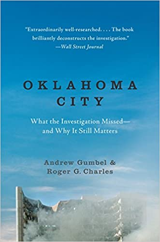 Oklahoma City: What the Investigation Missed--and Why It