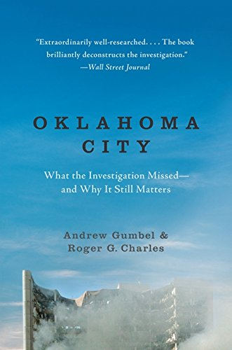 (Oklahoma City: What the Investigation Missed--and Why It Still)