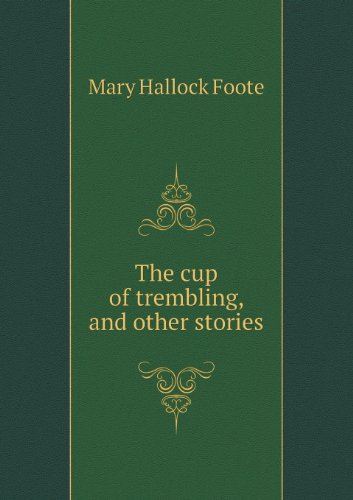 The Cup of Trembling, and Other Stories