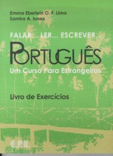 Toys R Us Lima (Falar, Ler, Escrever Portugues Exercicios: Um Curso Para Estrangeiros by Emma Eberlein Lima)