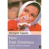 Yeni İran Sineması: Siyaset, Temsil ve Kimlik