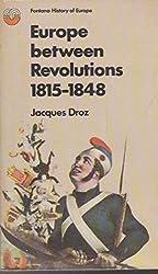 Europe between revolutions, 1815-1848 (Fontana history of Europe)