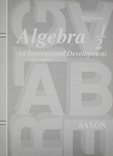 Saxon Algebra 1/2: An Incremental Development, Test Forms