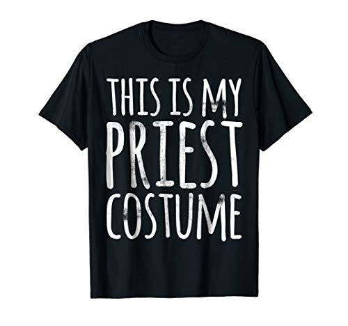 Funny Lazy Halloween Shirt THIS IS MY PRIEST COSTUME -