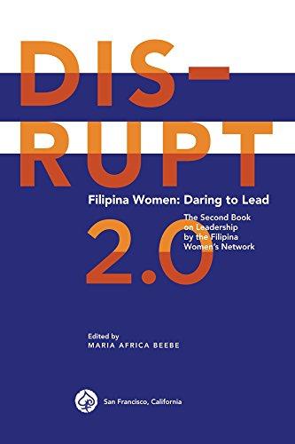 DISRUPT 2.0. Filipina Women: Daring to Lead (Filipina Women Leadership) by [