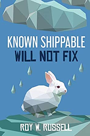 Known Shippable, Will Not Fix