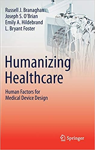 Humanizing Healthcare – Human Factors for Medical Device Design:  9783030644321: Medicine & Health Science Books @ Amazon.com