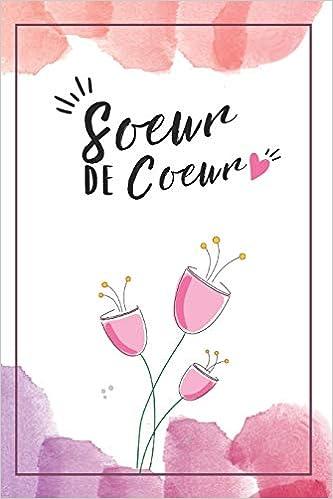 Ma Soeur De Coeur Carnet De Notes Pour Sa Soeur Sa