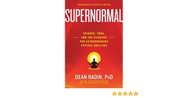 Supernormal: Science, Yoga, and the Evidence for Extraordinary Psychic Abilities (English Edition)
