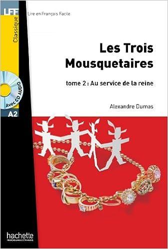 Download Online Les Trois mousquetaires - Tome 2 + CD Audio MP3 pdf