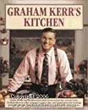 img - for Graham Kerr's Kitchen book / textbook / text book