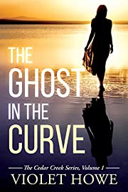 The Ghost in the Curve (The Cedar Creek Series Book 1)