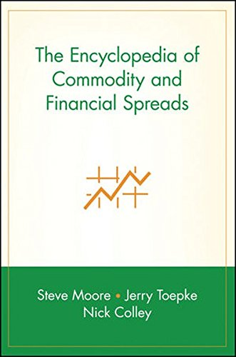 The Encyclopedia of Commodity and Financial Spreads by Wiley