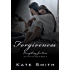 Forgiveness: Everything for Love (The Hamilton Series Book 3)
