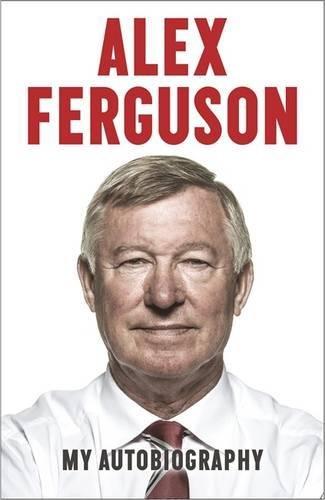 Books : Alex Ferguson: My Autobiography