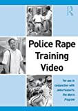 Police Rape Training Video, John D. Foubert and One in Four, Inc. Staff, 0415884195