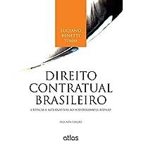 Direito Contratual Brasileiro: Críticas E Alternativas Ao Solidarismo Jurídico