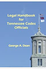 Legal Handbook For Tennessee Codes Officials Paperback