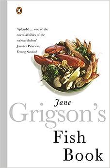 Jane Grigsons Fish Book: Jane Grigson: 9780140273250