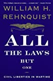 In All the Laws but One, William H. Rehnquist, Chief Justice of the United States, provides an insightful and fascinating account of the history of civil liberties during wartime and illuminates the cases where presidents have suspended the law in th...