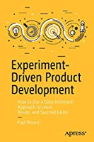 Experiment-Driven Product Development Front Cover