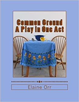 Common Ground: A Play in One Act
