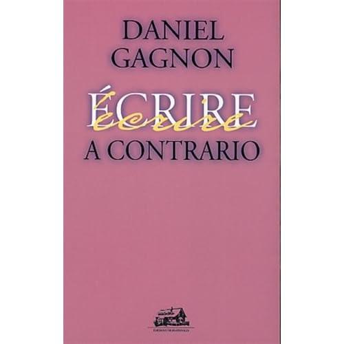 A CONTRARIO Daniel Gagnon