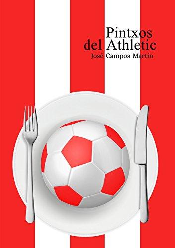 Amazon.com: Pintxos del Athletic: Conoce los Pintxos de los ...