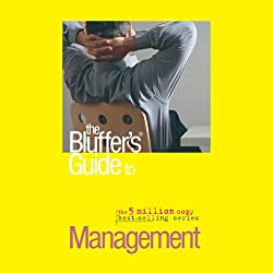 The Bluffer's Guide® to Management