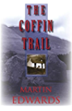 The Coffin Trail: A Lake District Mystery #1 (Lake District Mysteries)