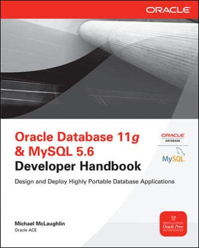 Oracle Database 11g & MySql 5.6 Developer Handbook (Oracle Press)