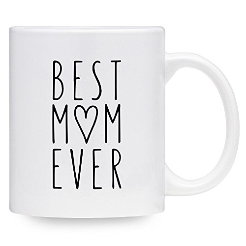 Best Mom Ever Coffee Mug Mothers Day Gift Thoughtful Heart Design 11 oz