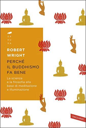 amazon com perché il buddhismo fa bene la scienza e la filosofia
